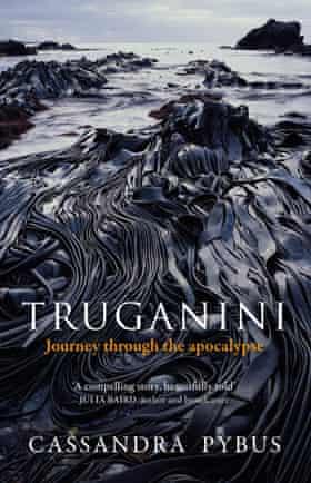 Cover image for Truganini by Cassandra Pybus