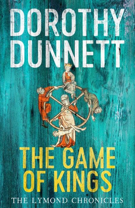 The Game of Kings by Dorothy Dunnett