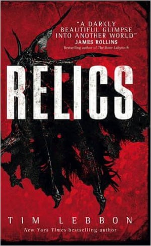 Tim Lebbon's Relics