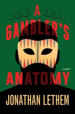 A Gambler's Anatomy, by Jonathan Lethem