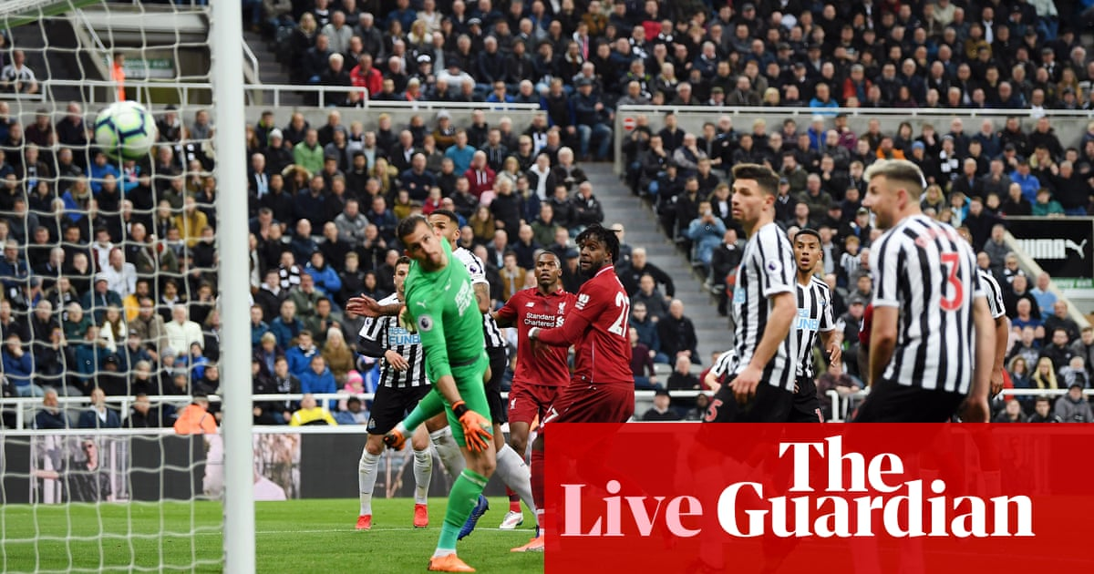 d597bbbc599 Newcastle United 2-3 Liverpool: Premier League – as it happened | Football  | The Guardian