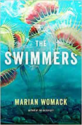 The Swimmers by Marian Womack (Titan, £8.99)