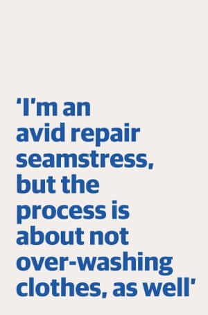"""Quote: """"I'm an avid repair seamstress, but the process is about not over-washing clothes, as well"""""""