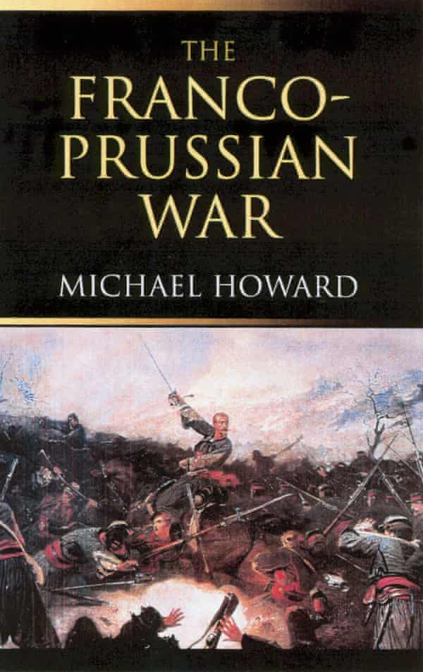The Franco-Prussian War, 1961, reflected Michael Howard's interest in the changing nature of international conflict
