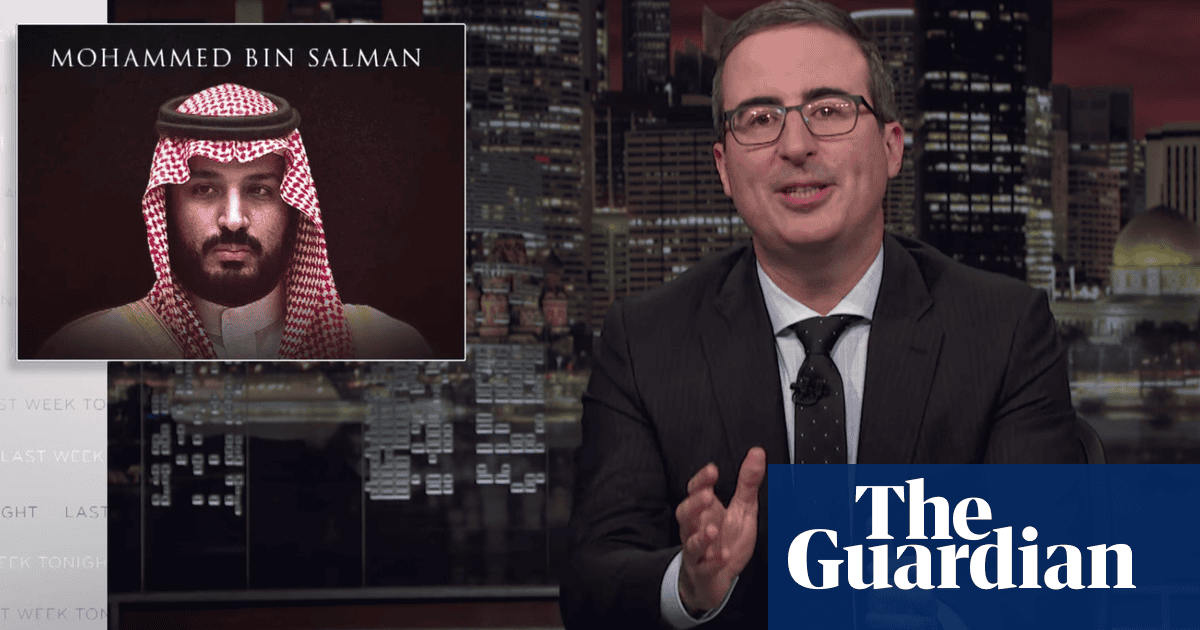John Oliver: Trump and Bin Salman are 'similar in some of the worst ways'