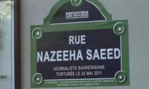 A Paris street was named in Nazeeha Saeed's honour after she was tortured.
