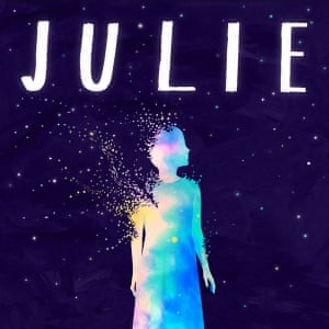 Julie: The Unwinding of the Miracle artwork