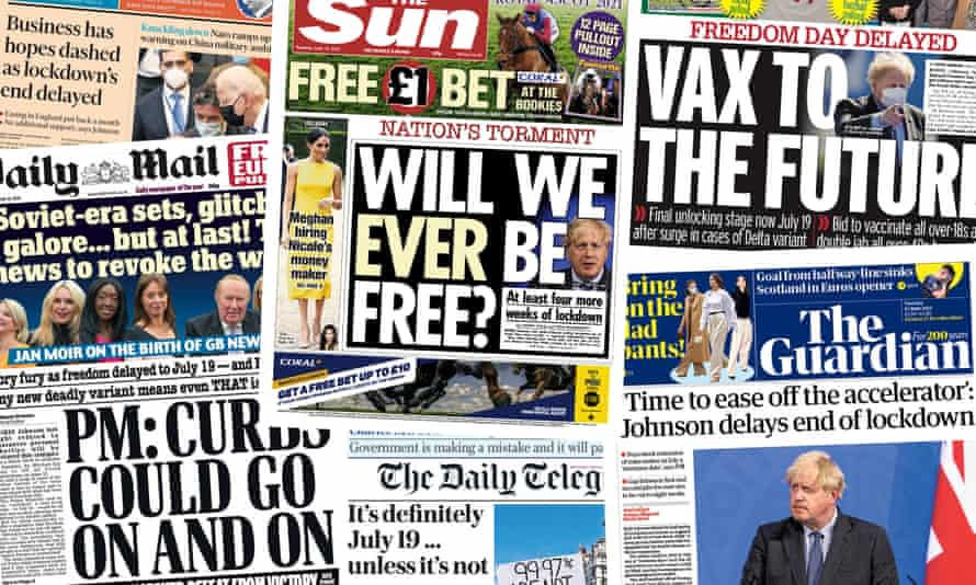 Pages from UK papers after lifting of the lockdown is delayed after a surge in cases of the Delta variant of Covid-19