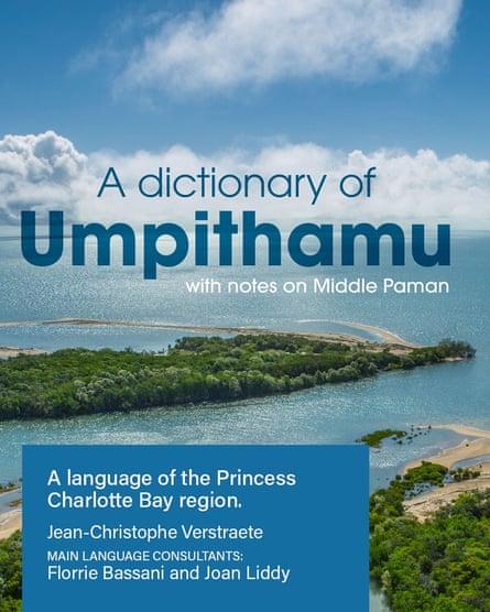 Le premier dictionnaire de la langue aborigène australienne mourante d'Umpithamu a été publié.