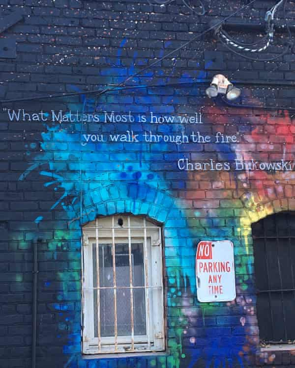 The back-alley wall of a now-defunct bookstore in San Pedro bears a Bukowski quote.