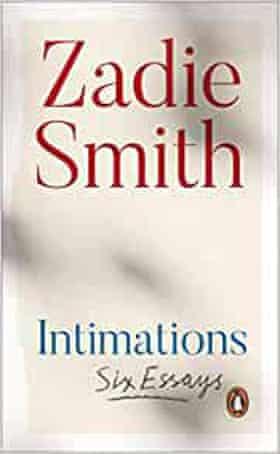 Intimations Zadie SMith