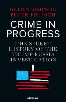 Crime in Progress, by Glenn Simpson and Peter Fritsch