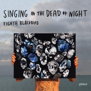 Eighth Blackbird: Singing in the Dead of Night album art work