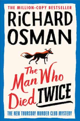 Richard Osman's The Man Who Died Twice.