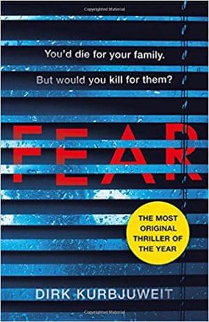 Dirk Kurbjuweit's Fear