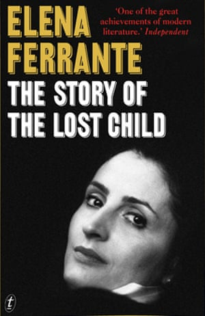 Book cover: The Story of The Lost Child by Elena Ferrante
