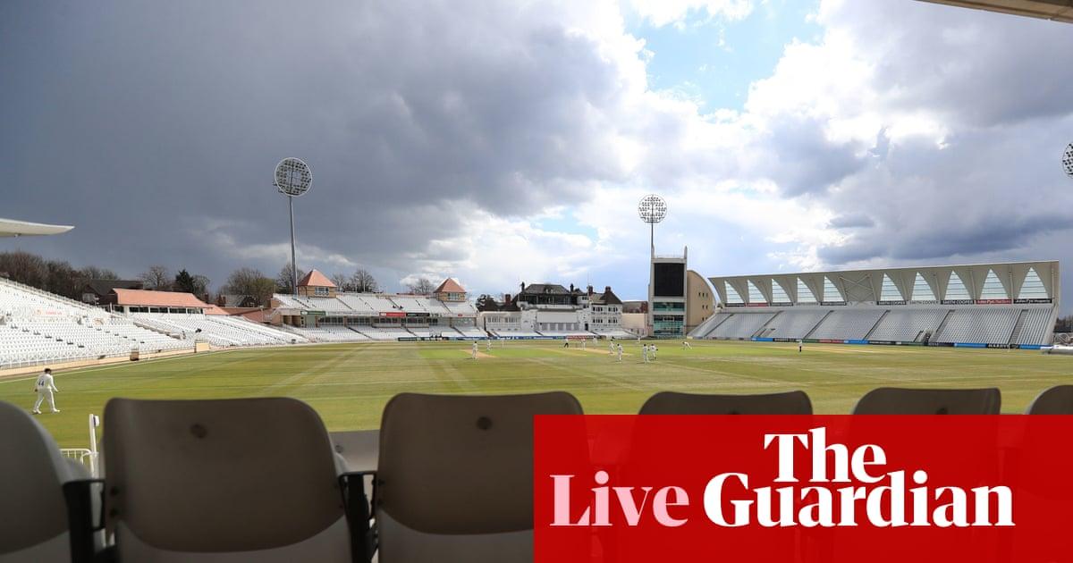 Warks v Hampshire, Notts v Lancashire and more: county cricket – live!