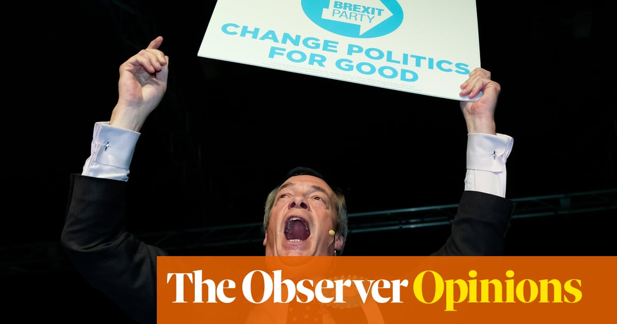 The Observer view on the European elections and Nigel Farage's malign message | Observer editorial