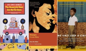 Book covers for The Beautyful Ones Are Not Yet Born by Ayi Kwei Armah, Changes: A Love Story by Ama Atta Aidoo, and My First Coup d'Etat by John Dramani Mahama