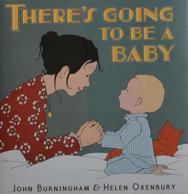 There's Going to Be a Baby by John Burningham and Helen Oxenbury