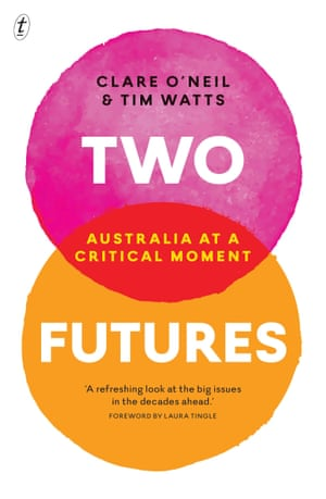two futures clare o'neil tim watts book cover image text publishing