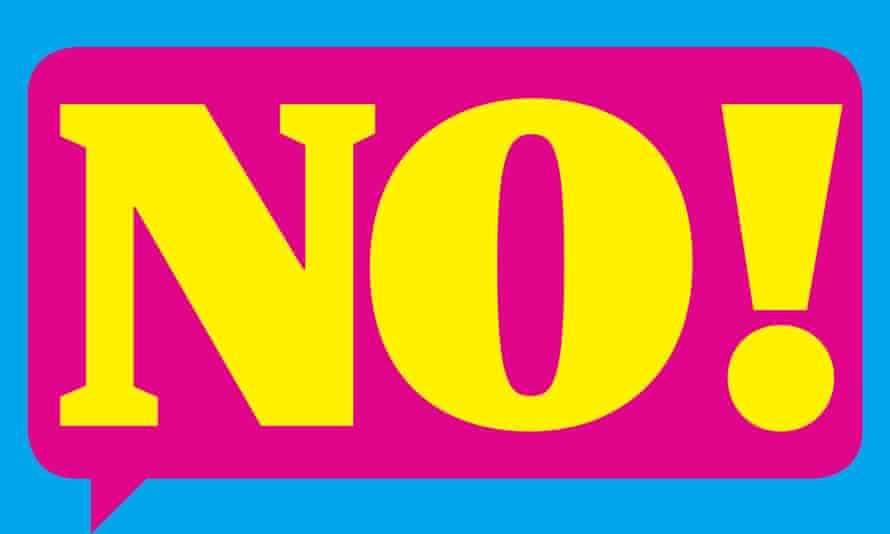 Speech bubble saying 'No!'
