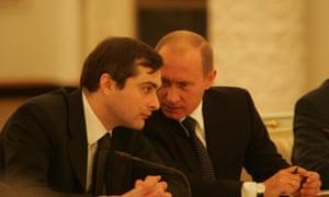 Vladislav Surkov and the Russian president Vladimir Putin.
