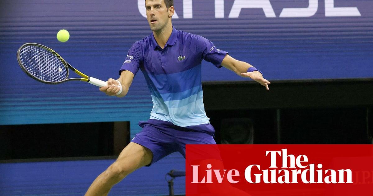 US Open 2021: Novak Djokovic v Tallon Griekspoor and more – live!