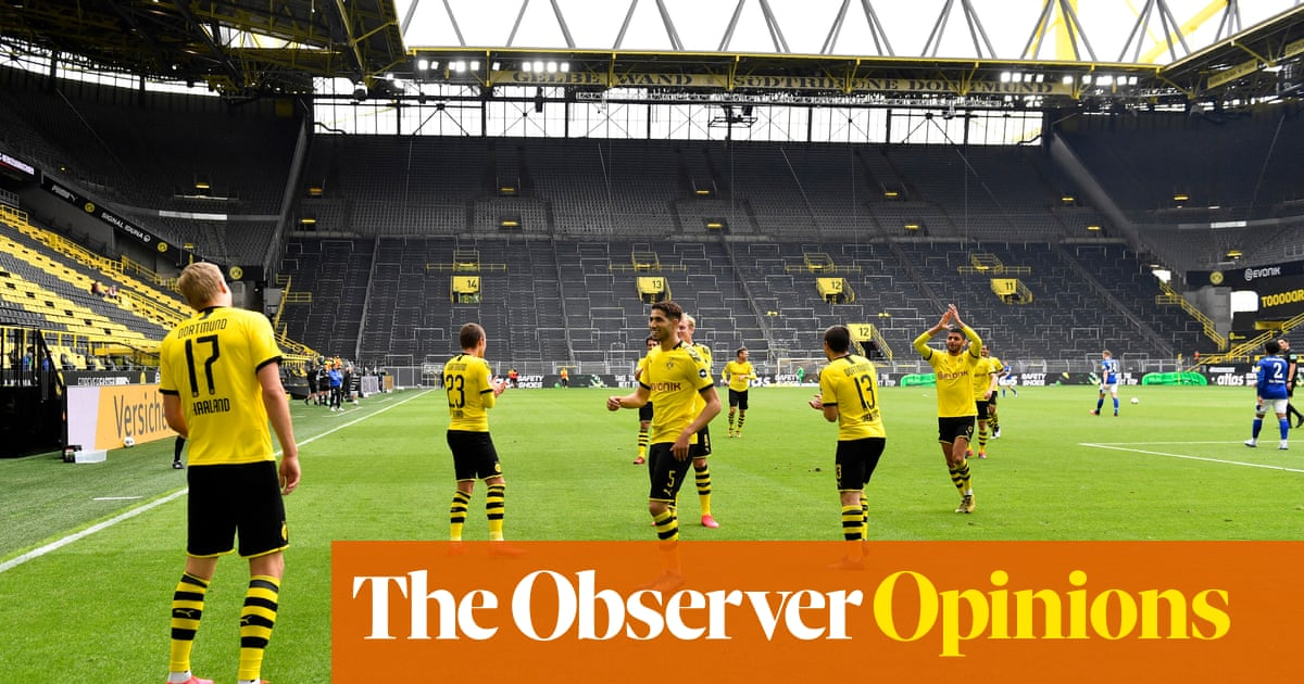 Eerie silence resounds as Germany ushers in football's new abnormal | Barney Ronay