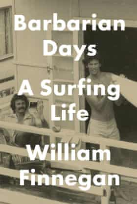 Barbarian Days: A Surfing Life, by William Finnegan, was the winner of this year's William Hill Sports Book award.