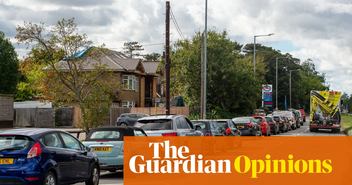 The Guardian view on fuel shortages: this crisis needs management