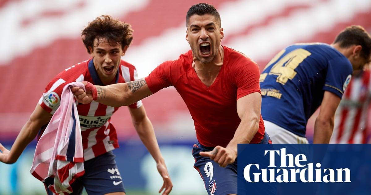 Atlético Madrid enter The Suárez Zone to tear up script in title drama | Sid Lowe