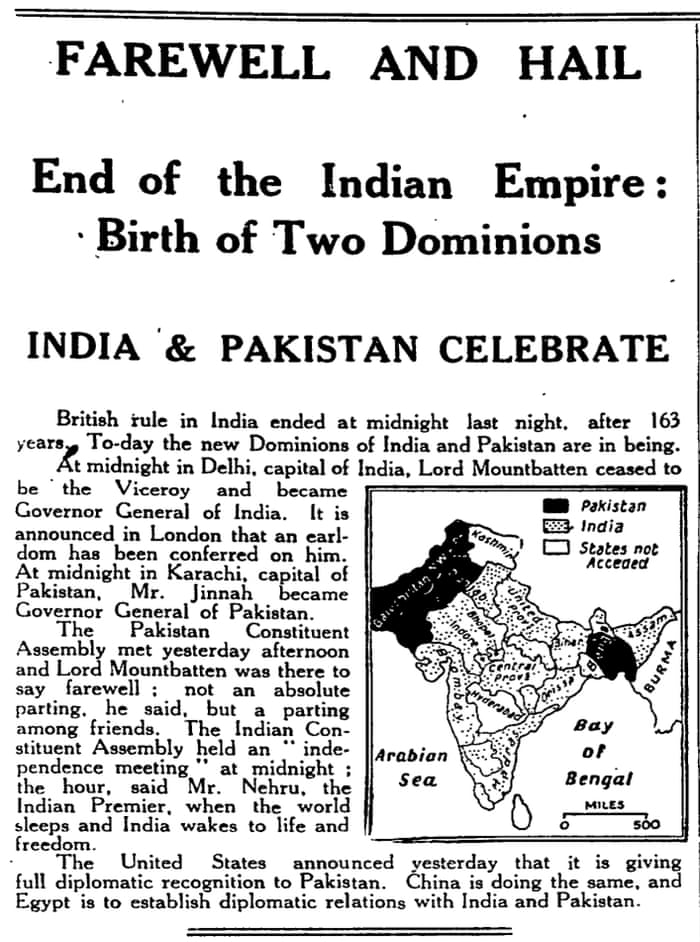 India The British Raj Is Dead Archive 15 August 1947 World News The Guardian