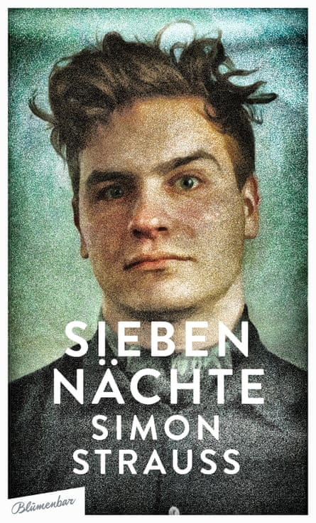 Sieben Nächte by Simon Strauss. Tagesspiel newspaper hail the author as 'one of the greatest talents of his generation'.