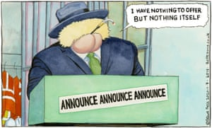 Steve Bell cartoon 1/7/20: Boris Johnson at podium saying, 'I have nothing to offer but nothing itself'