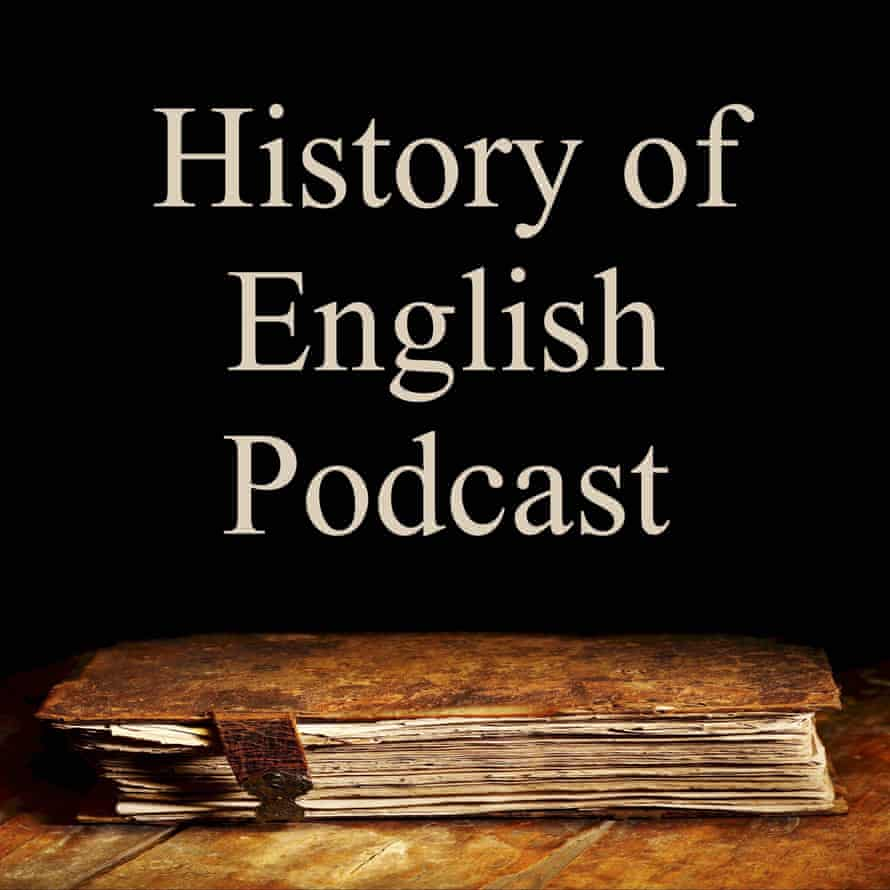 History of the English podcast.