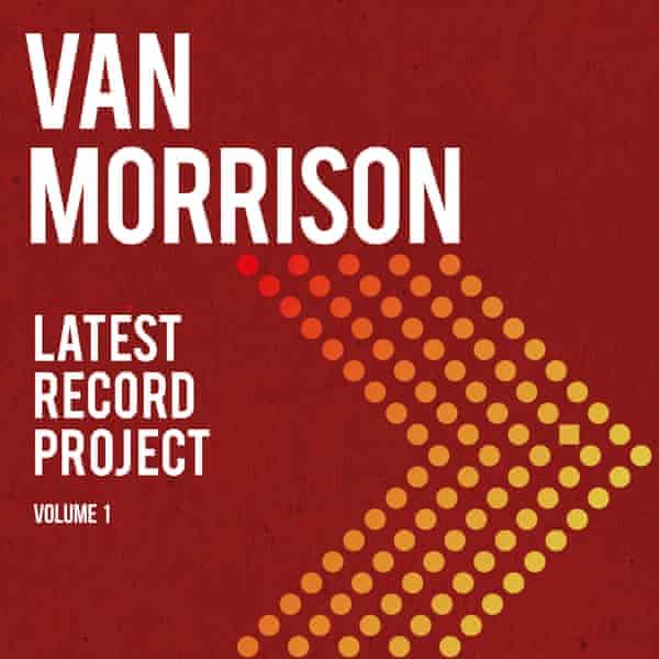 Van Morrison: Latest Record Project Volume 1 album cover