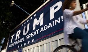 A placard proclaimes 'Trump Make Israel Great Again' in Tel Aviv, Israel.