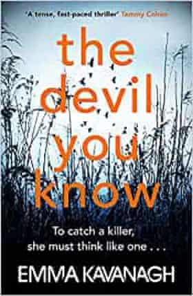 Emma Kavanagh, The Devil You Know