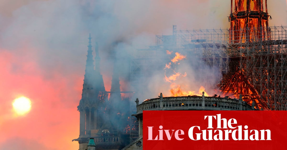 Notre Dame Cathedral: spire collapses in huge fire – live news
