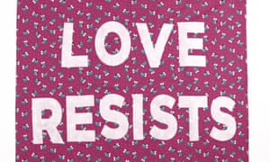 Love resists protest banner