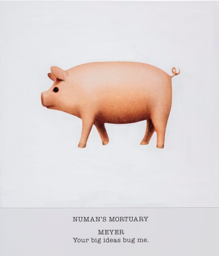 NUMAN'S MORTUARY MEYER Your big ideas bug me., 2017.