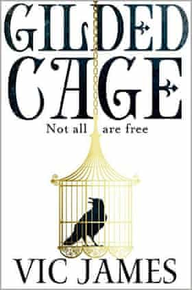 Vic James's Gilded Cage
