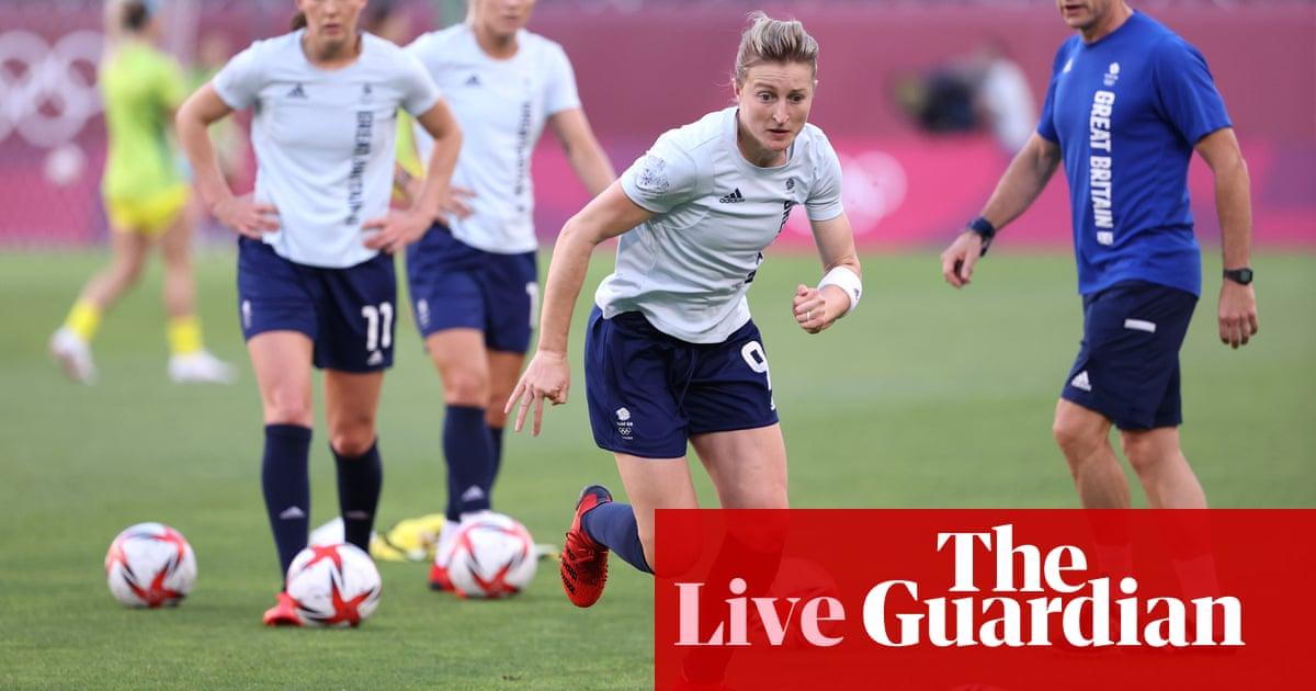 Team GB v Australia: Tokyo Olympics 2020 women's football quarter-final – live!