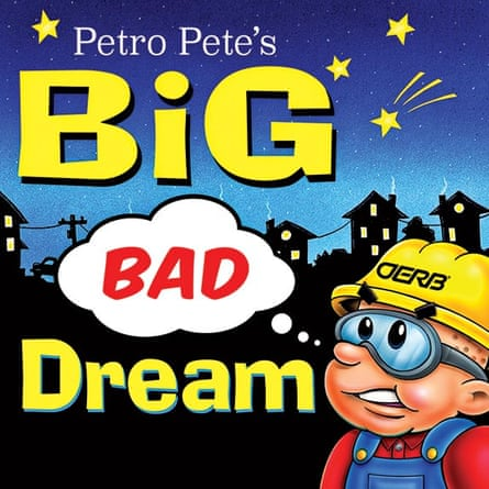 Book cover to Petro Pete's Big Bad Dream