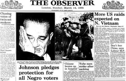 President Johnson pledges protection for voters and Selma march, Observer front page 14 March 1965.