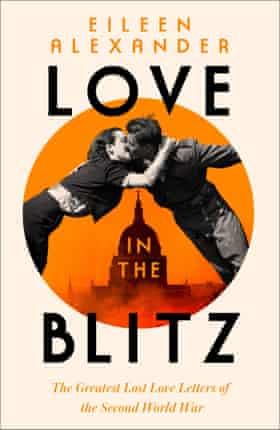 love in the blitz by eileen alexander