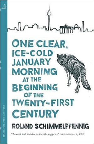 One Clear Ice-Cold January Morning at the Beginning of the Twenty-First Century
