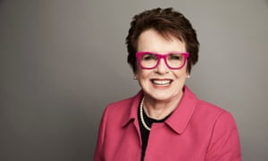 Billie Jean King: 'I decided to fight for equality and freedom and equal rights and opportunities for everyone. Not just girls. Everyone.'