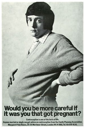 Forcing viewers to think about sex and gender roles and to encourage men to take responsibility for contraception, this poster, designed by Cramer Saatchi for the Health Education Council in 1970, was groundbreaking.